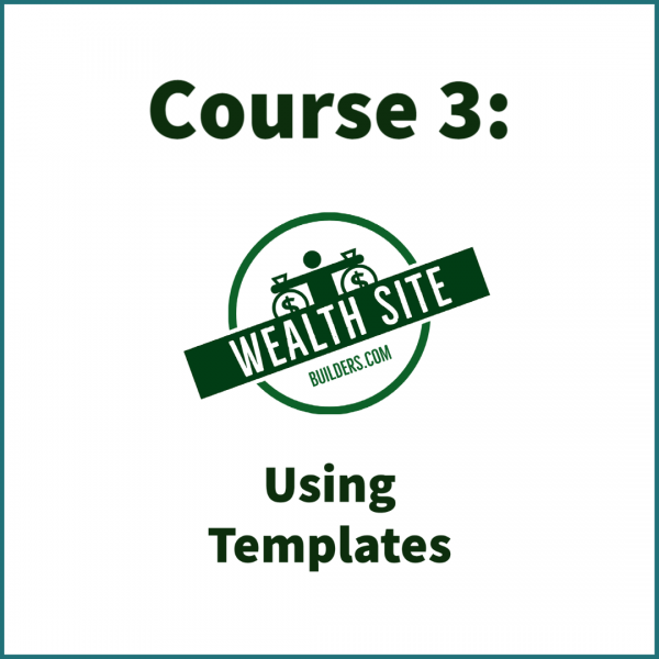 Course 3: Using Templates