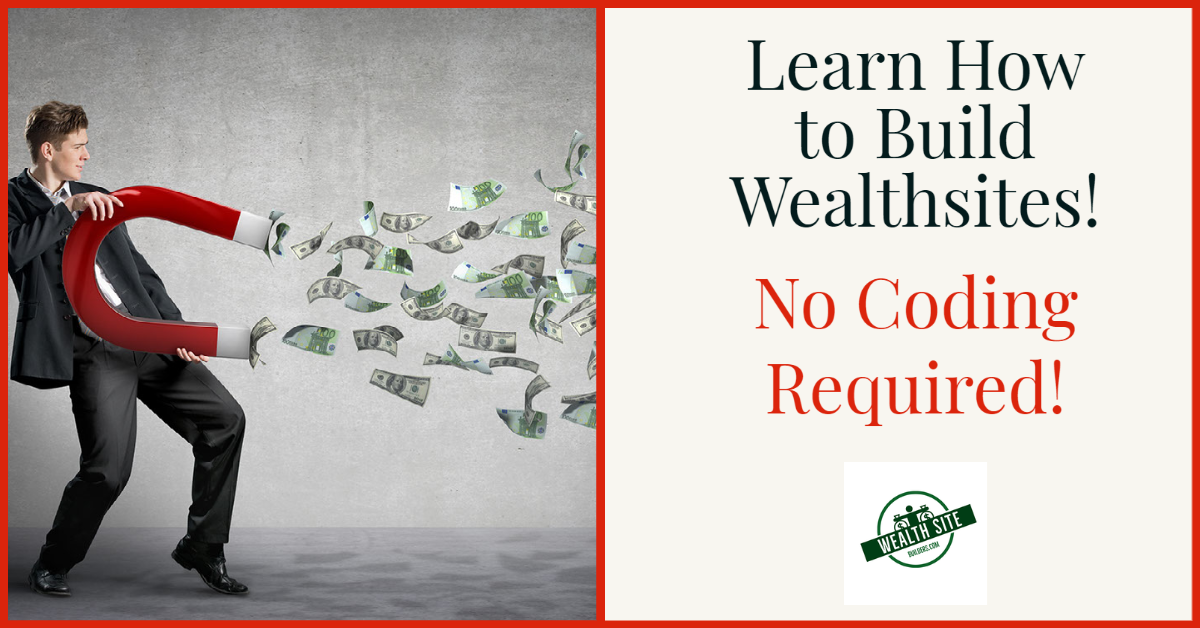 Learn How to Build Wealthsites