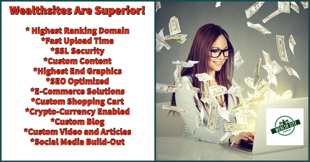 Wealthsites Are Superior!